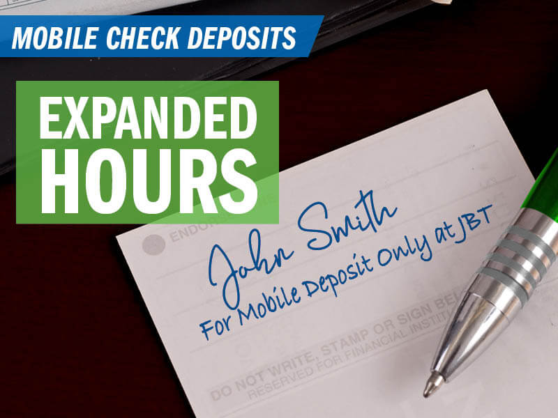 Expanded Mobile Deposit Hours